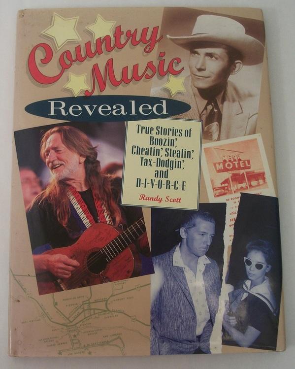 Country Music Revealed - Randy Scott - Metrobooks - 1995 - 13