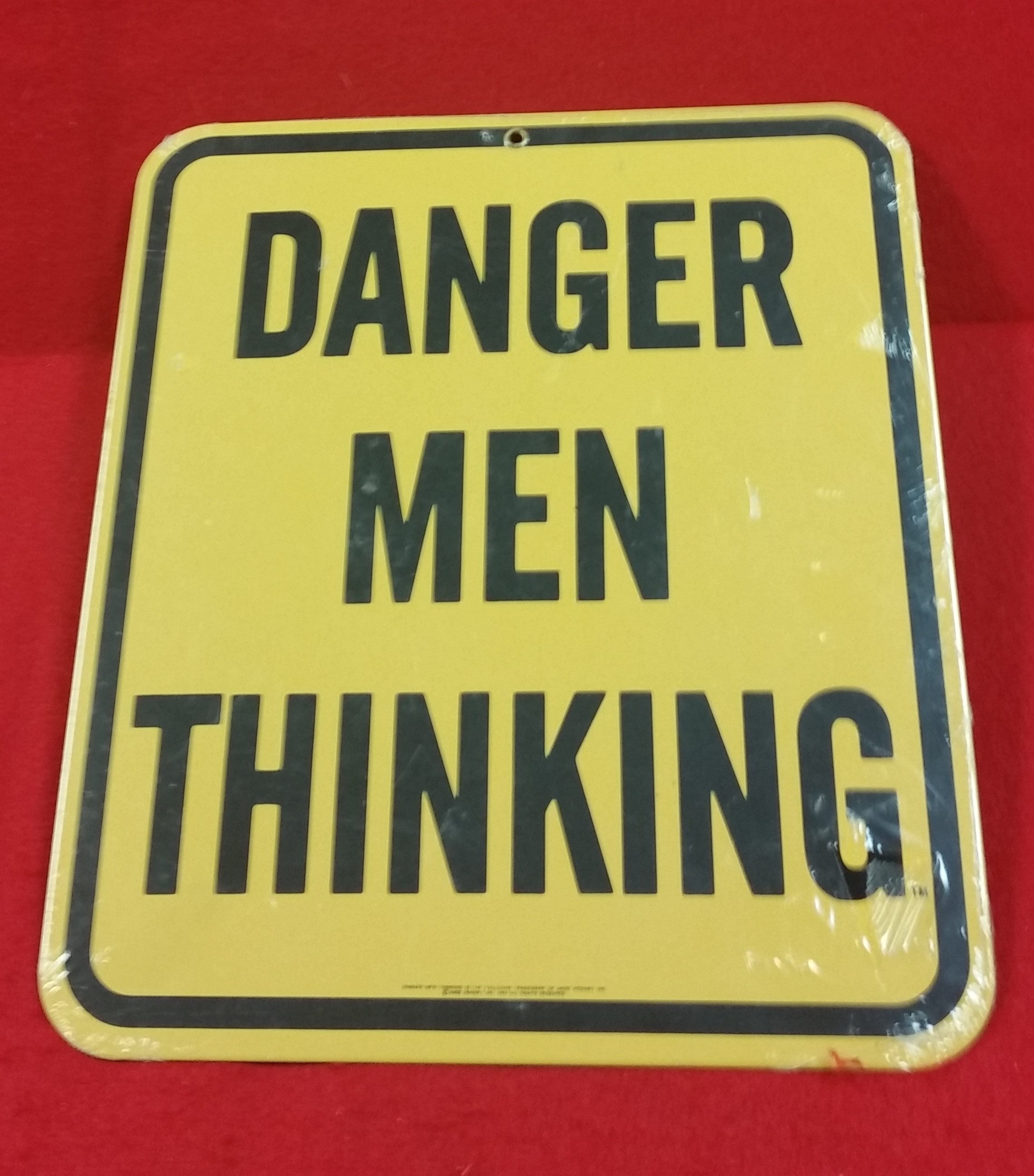 VINTAGE STYLE TIN SIGN - DANGER MEN THINKING - SIGN COLLECTIBLES