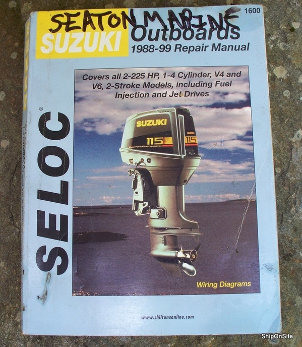 Details about Suzuki 2-225 HP Outboard Marine 1988-99 Repair Manual by  Seloc (1600)